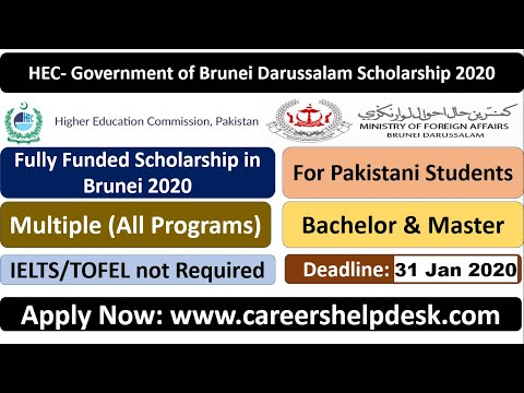 HEC-Brunei Darussalam Scholarship 2020-2021-For Pakistani Students Fully Funded|Details & Submission