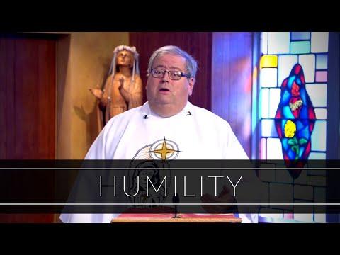 Humility   Homily: Father John Sheridan