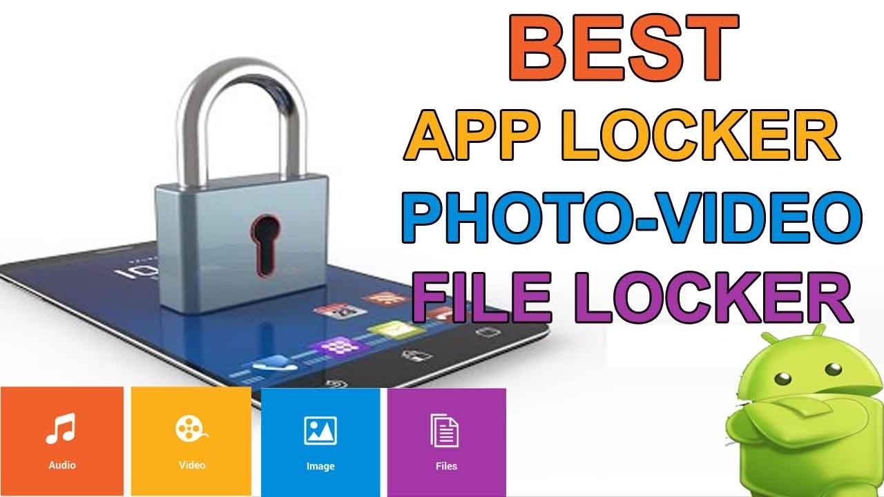 Best photo and video lock app for android