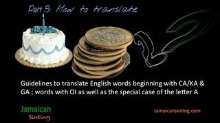 Pt3- How to Speak the Jamaican Language- Easy Guidelines