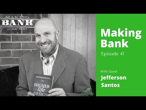 6 Key Points to Taking Back Your Life with Guest Jefferson Santos MakingBank S1E41