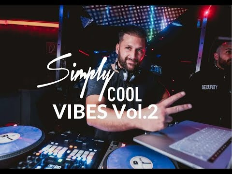 RNB Dancehall Moombahton MIX 2020 / SIMPLY COOL VIBES VOL 2