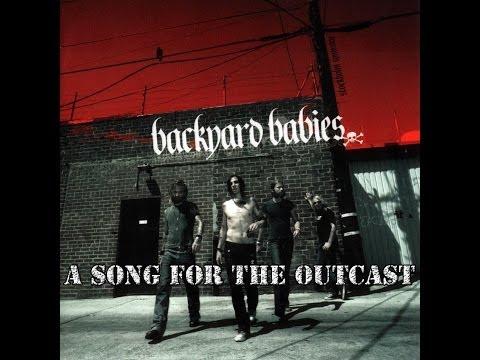 A Song For The Outcast - Backyard Babies + Lyrics mp3