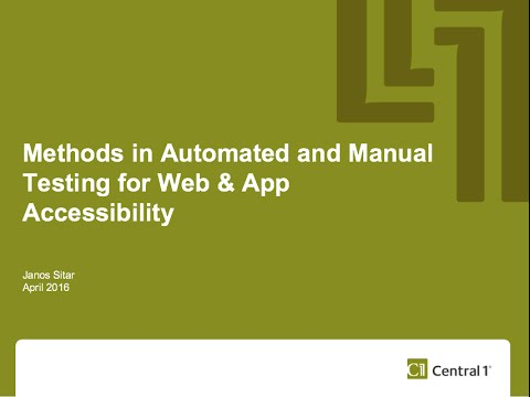 VanQ April 2016 - Janos Sitar on Automated and Manual Testing for Web & App Accessibility