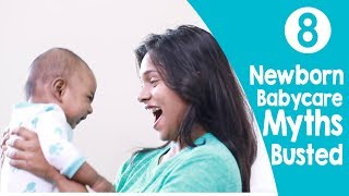 Newborn Baby Care: 8 Common Myths Busted | Video