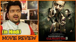 Saheb Biwi aur Gangster 3 - Movie Review