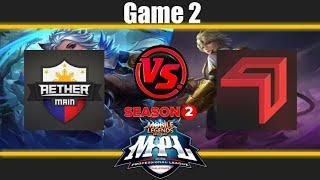 Game2 AE Main VS Cignal   Let's see who's the late game king   MPL-PH S2 Week3 Day2