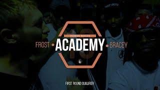 Frost Vs Bracey | Academy 18 | Rap Battle