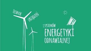 TECHNIK URZĄDZEŃ I SYSTEMÓW ENERGETYKI ODNAWIALNEJ