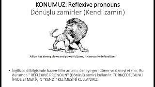ingilizcede Reflexive pronouns  konusu (Dönüşlü zamirler) ingilizce eğitim