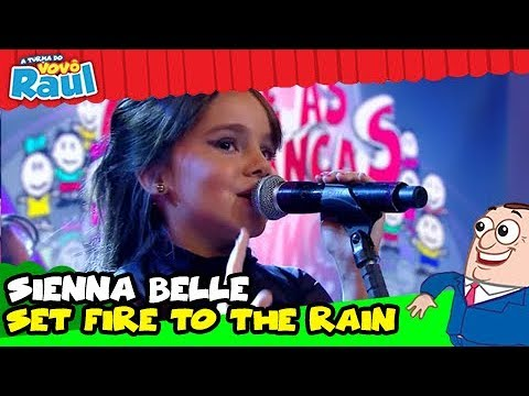 SIENNA BELLE - Adele - Set Fire To The Rain PROGRAMA RAUL GIL