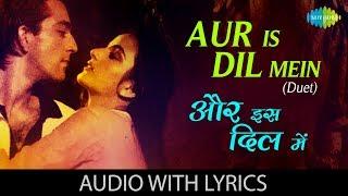 Aur Is Dil Mein(Duet) with lyrics | और इस दिल में गाने के बोल | Asha | Suresh Wadkar | Imaandaar