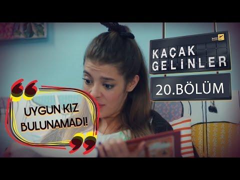 Kaçak Gelinler 20.Bölüm - Şebnem Bir Türlü Selim'e Uygun Bir Kız Bulamıyor !