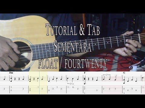 Tutorial & Tab Fingerstyle Sementara - Float/Fourtwenty Guitar