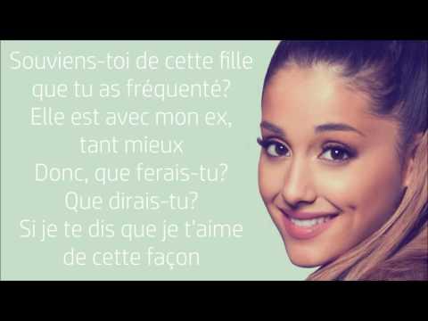 Ariana Grande ~ Too Close ~ Traduction Française
