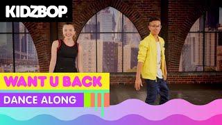 KIDZ BOP Kids - Want U Back (Dance Along)