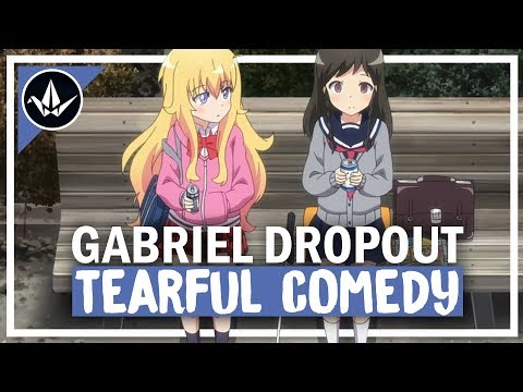 How a Comedy Anime Made Me Cry | A Look at Gabriel Dropout and It's 2nd OVA