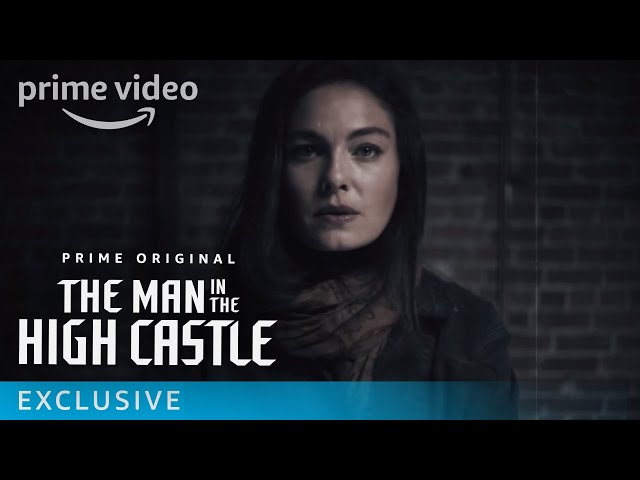 The Man in the High Castle Season 3 - Exclusive: Fight for the World You Want | Prime Video