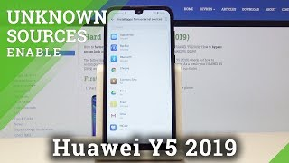 How to Enable Unknow Sources in HUAWEI Y5 2019 - Download App from Unofficial Sources