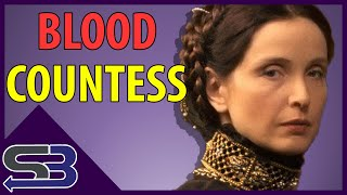 Elizabeth Bathory and the Literal Blood Bath