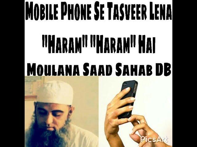Moulana Saad Sahab On Camera