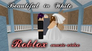 Beautiful in White - ROBLOX Music Video