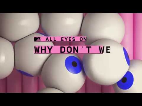 MTV DE/CH - All Eyes On: Why Don't We