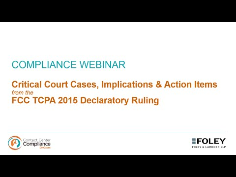 Critical Court Cases, Implications Action Items from the FCC TCPA 2015