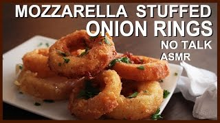 Cheese stuffed Onion Rings - No Talk ASMR cooking recipe