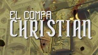 Bocho Ramos - El Compa Cristian (Video Underground 2018)