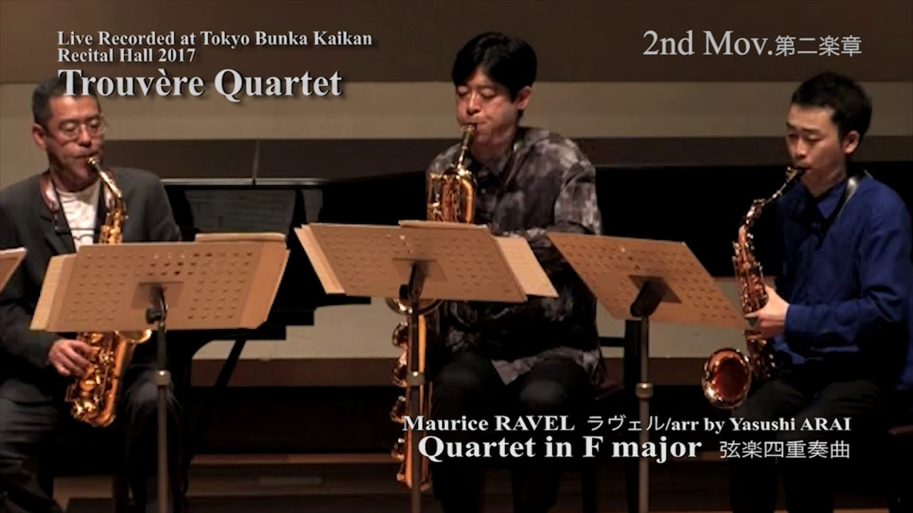 30th Anniversary Trouvère Quartet : Ravel / Yasushi Arai : String Quartet