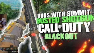 The Most OP Shotgun In the game - Duos with Summit1g (Call of Duty: Black ops 4 Blackout)