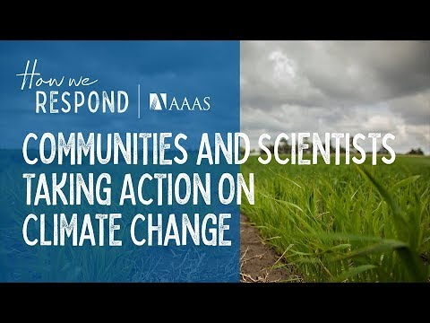 How We Respond – Communities And Scientists Taking Action On Climate Change