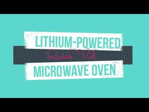Lithium-powered Microwave Oven