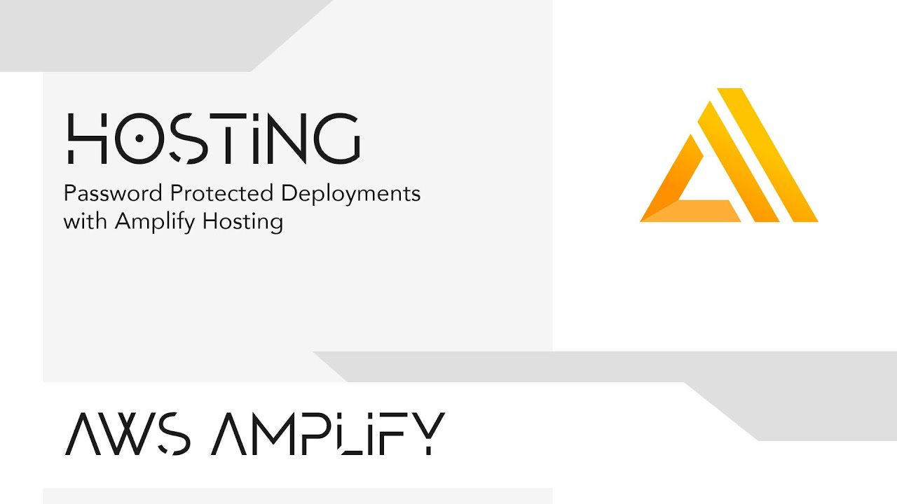 Password Protected Deployments with the Amplify Console