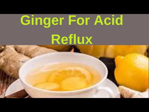 How To Use Ginger For Acid Reflux – Home Remedies for Heartburn