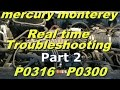Mercury Monterey P0316 P0300  Part 2