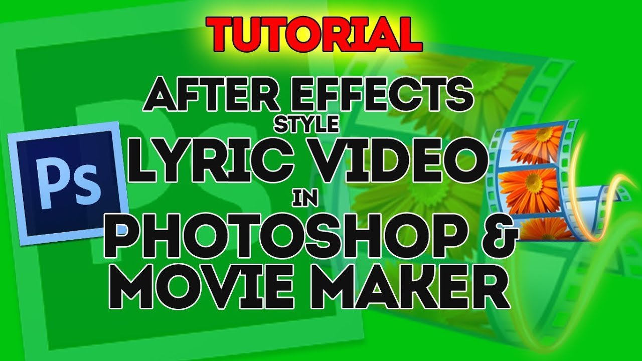 How To Create After Effects Style Lyric Video In Photoshop Movie Maker