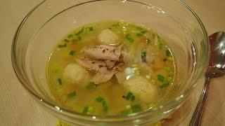 Легко и просто: Суп с клецками