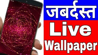 AMAZING Wallpaper Apps for Android 2017 ! 3D Live Wallpapers | itech | i phone and android LWP