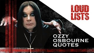 Download 10 Greatest Ozzy Osbourne Quotes MP3 song and Music Video