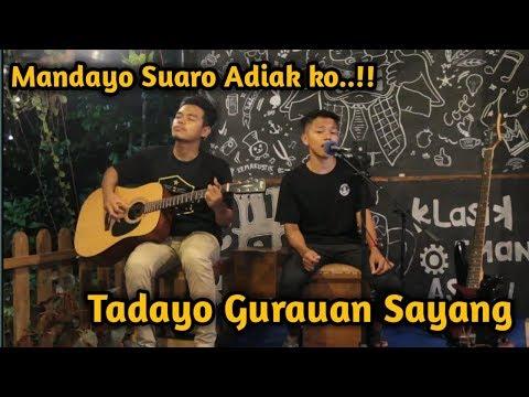 TADAYO GURAUAN SAYANG - RAYOLA LAKSMI (LIVE COVER BY KEMAKUSTIK)