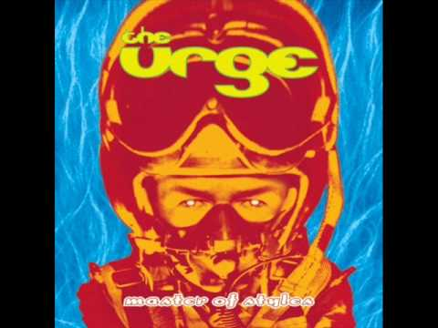 The Urge - It's My Time To Fly
