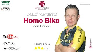 Home Bike - Livello 3 - 8  (Live)