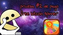 Prueba de pago #2 de free bitcoin spinner |La CryptoWea|