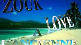 Zouk Love A l'ancienne