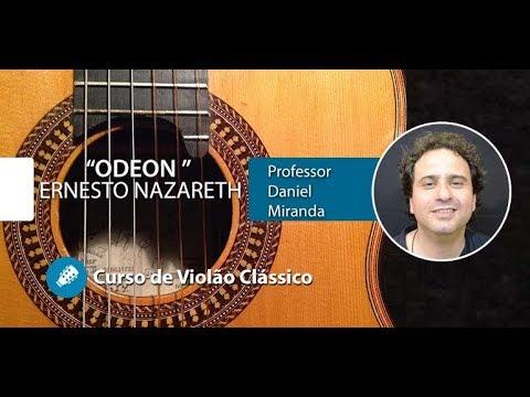 Odeon - Ernesto Nazareth - AULA GRATUITA De Violão Instrumental - Prof. Daniel Miranda