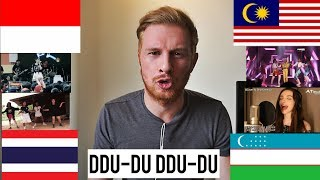 DDU-DU DDU-DU: WHO SANG IT BETTER? (INDONESIA / MALAYSIA / THAILAND / UZBEKISTAN) BLACKPINK