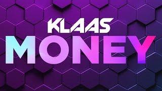 Klaas - Money (Extended Mix)
