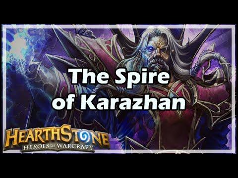 [Hearthstone] The Spire of Karazhan
